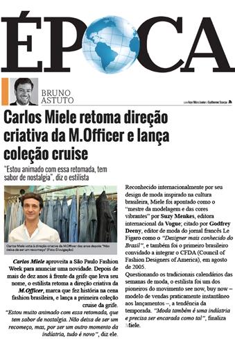 Carlos Miele volta a Direção Criativa da M.Officer